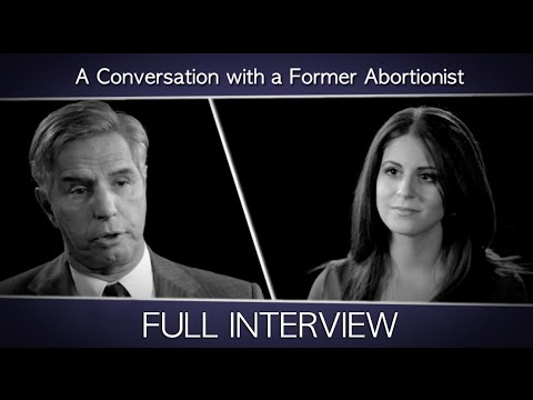 A Conversation with a Former Abortionist: Full Interview with Dr. Anthony Levatino