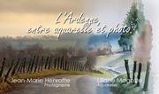 L'Ardenne, entre aquarelle et photo.