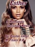 "My Latest Novel ""Esther"" Out on Amazon"