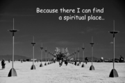 Because there I can find a spiritual place