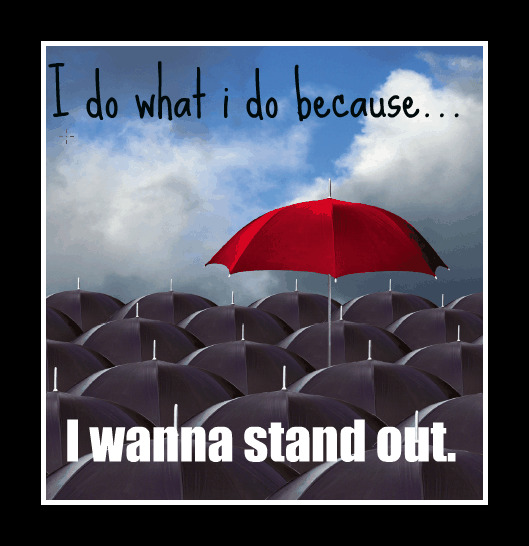 I wanna stand out by: Nicole