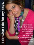 Shazia / Mum, Artist , Businesswoman / Rare, Precious & Beautiful