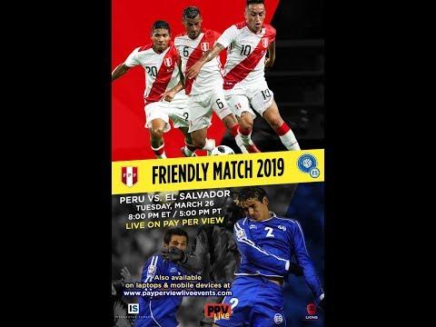 PERU vs. El SALVADOR FRIDAY, MARCH 26th 8:00 PM ET / 5:00 PM PT ON PPV