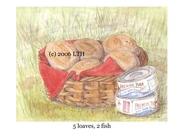 5 loaves, 2 fish