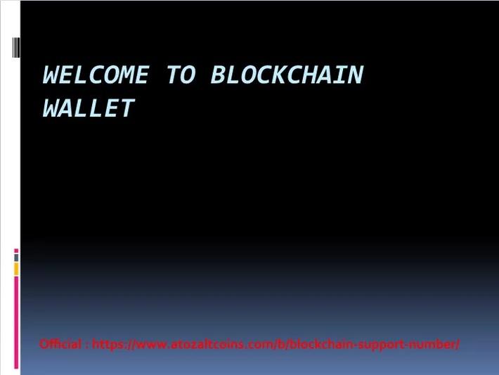 Blockchain Support number 【+1-(844) 331-2333】Blockchain Customer phone number