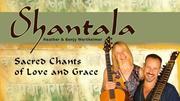 Shantala: Sacred Chants of Love & Grace
