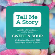 Tell Me A Story: Sweet & Sour