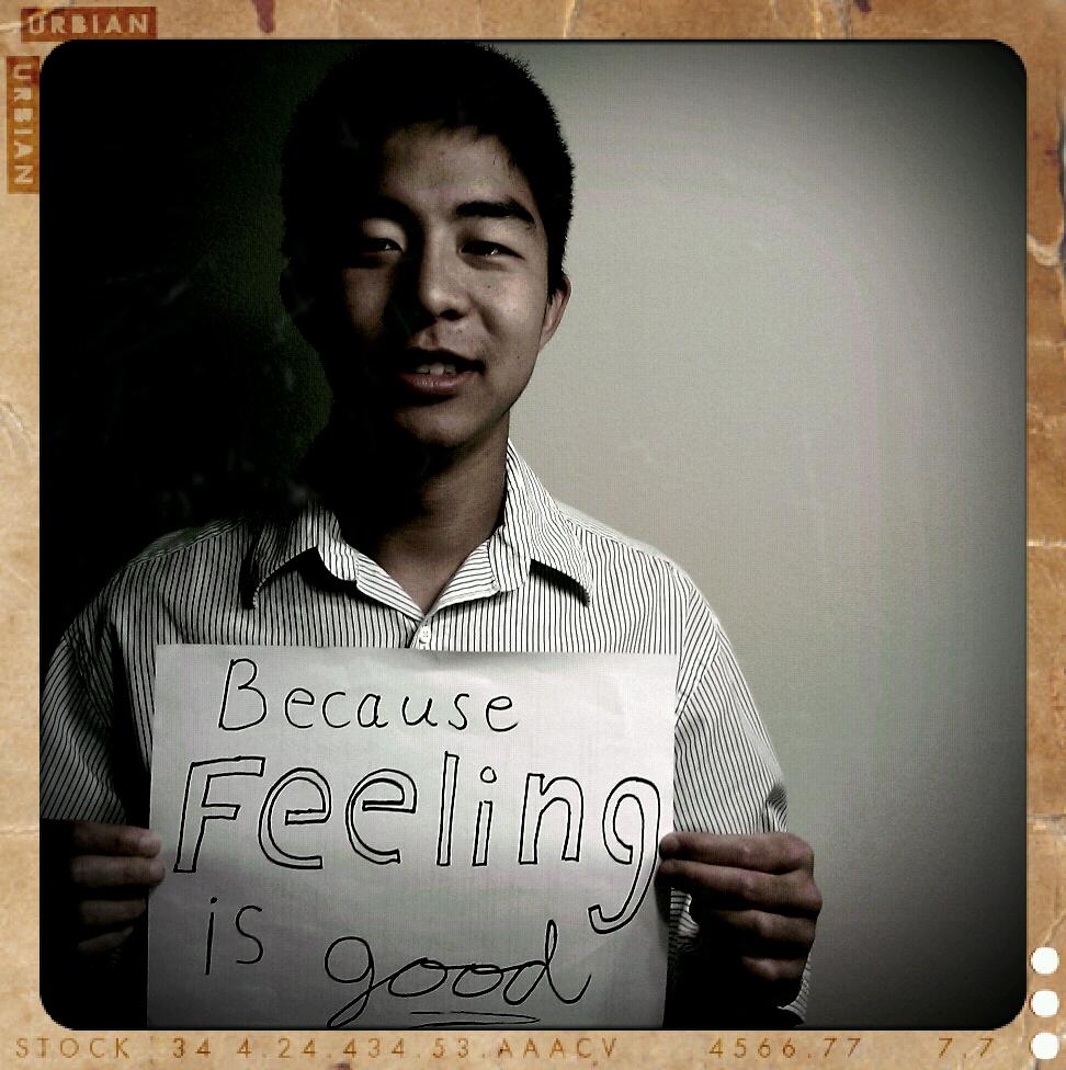Daryl - Because feeling is good