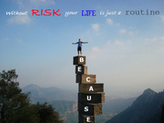 Robert Headley - Because without risk your life is just a routine