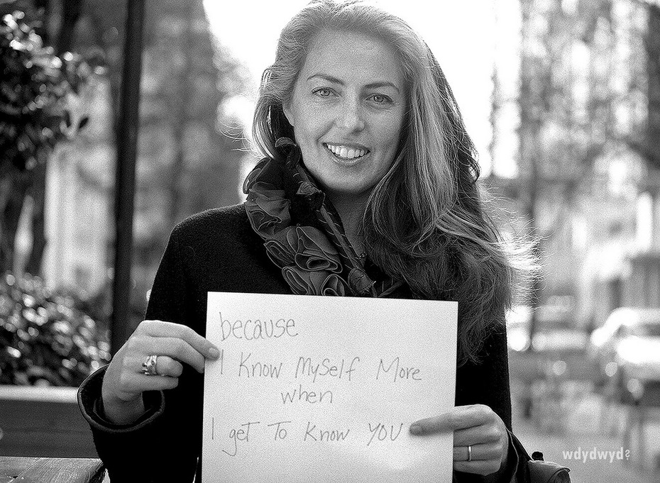 because I know myself more when I get to know you - Jodi Womack