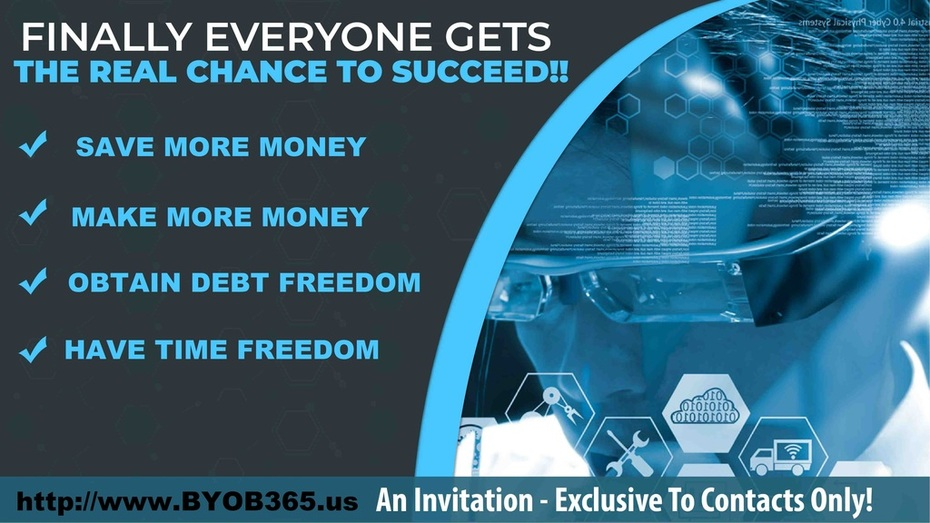 Finaly Everyone Has A Chance To Succeed - www.BYOB365.us