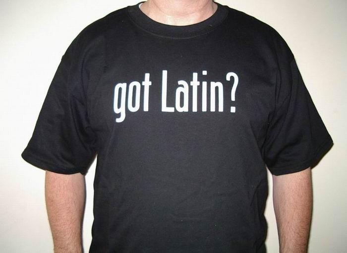 Got Latin?
