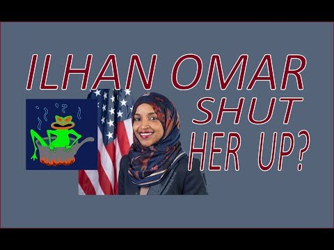 ILHAN OMAR'S SPEECH - SHOULD IT BE STIFLED?