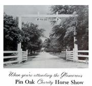 Pin Oak Charity Horse Show