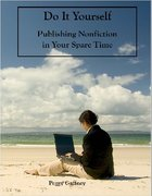 Do It Yourself Publishing Nonficiton In Your Spare Time