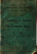 The Locomotive Engineman's Pocket Book Q & A on The Locomotive Engine