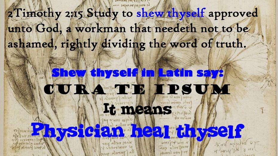 Physician heal thyself