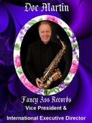 Doc Martin Vice President/International Executive Director of Fancy Ass Records
