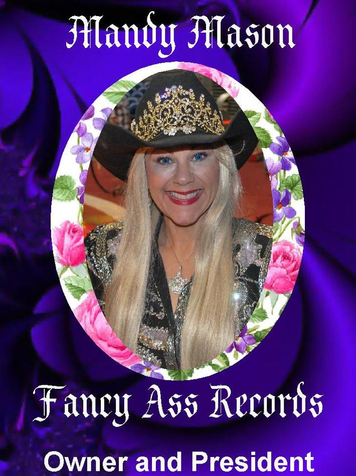 Mandy Mason Owner/President Fancy Ass Records