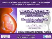 I Conferencia de Medicina Materna-Fetal Neonatal. Matagalpa 18 agosto 2011