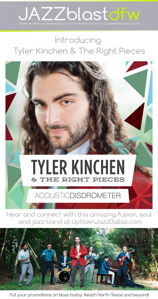 Jazzblastnation | Introducing:  Tyler Kinchen & The Right Pieces