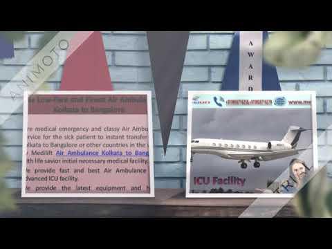 Take Appreciable Air Ambulance Kolkata to Bangalore