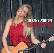 Tiffany Ashton CD- Crazy Bout You