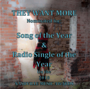 """THEY WANT MORE"" Song of the Year and Radio Single of the Year Nominations 2018"