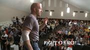 Fight Church- Paul Burress