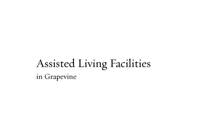 Assisted Living Facilities Grapevine | 4699645727 | grandbrook.com