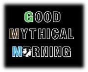 GOOD  MYTHICAL  MORNING FANS