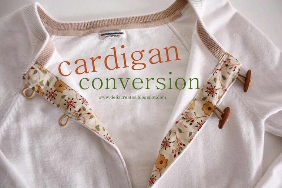 Easy Cardigan Conversion - Free Tutorial by Delia Creates