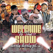 DJ Smoke Presents - Welcome To The Show Vol.2 - Dirty Dirty  Front