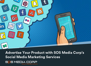 Advertise Your Product with SOS Media Corp's Social Media Marketing Services