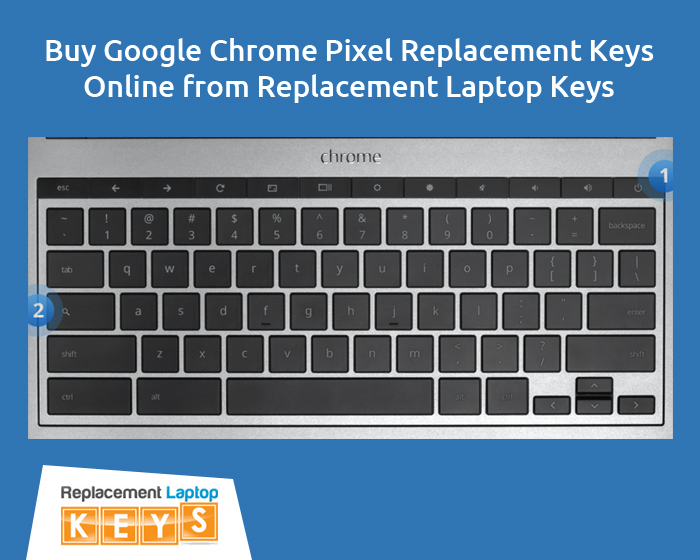 Buy Google Chrome Pixel Replacement Keys Online from Replacement Laptop Keys