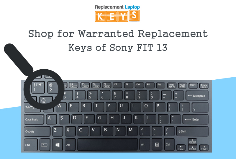 Shop for Warranted Replacement Keys of Sony FIT 13
