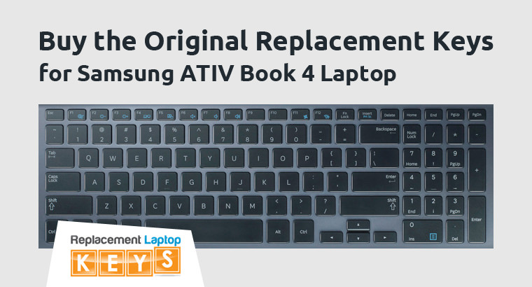 Buy the Original Replacement Keys for Samsung ATIV Book 4 Laptop