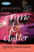 Crime and Clutter by Cyndy Salzmann
