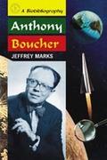 Anthony Boucher biography