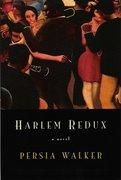 Harlem Redux: Character Studies