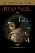Darkness and the Devil Behind Me: Character Studies