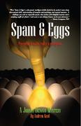 Spam & Eggs: A Johnny Denovo Mystery