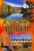 Crossroads Revisited, Novella 2
