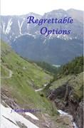 Regrettable Options