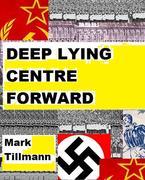 Deep Lying Centre Forward - a bit of  novel