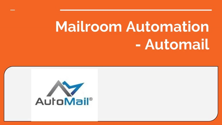 MAILROOM AUTOMATION