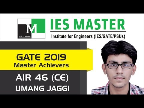 GATE 2019 Topper | Umang Jaggi AIR 46 (CE) | IES Master Classroom Student