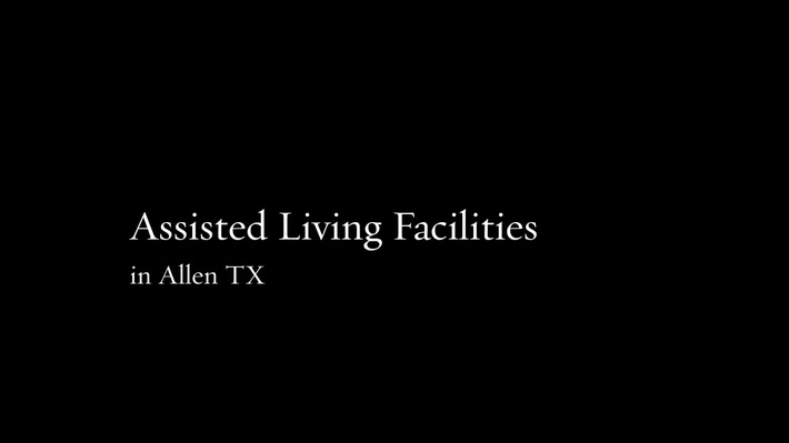 Assisted Living Facilities Allen