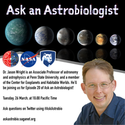 Ask an Astrobiologist with Dr. Jason Wright - Tuesday, 26 March