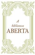 A biblioteca ABERTA